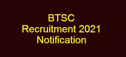 BTSC Recruitment 2021 Notification OUT, 584 Vacancies for Fisheries Officer, Ophthalmic Assistant & Other Posts -Apply Online @ btsc.bih.nic.in- How to Apply
